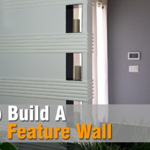 Feature Wall Build | DIY Build