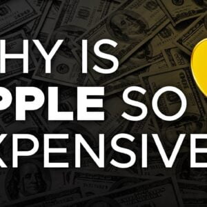 Why Is Apple So Expensive?