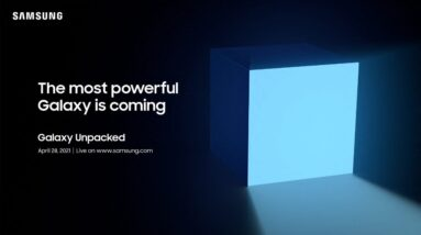 Samsung's Galaxy Unpacked April event | Watch with us LIVE