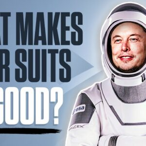 What Makes SpaceX's Suits So Good?