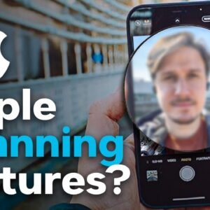 Why Apple Wants To Secretly Scan Your Photos